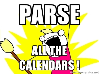 Parse ALL the calendars !